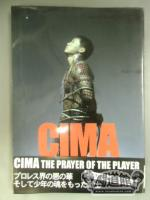 CIMA PRAYER OF THE PLAYER フォトエッセイ集
