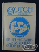 GOTCH, WORLD'S CHAMPION WRESTLER【復刻版】