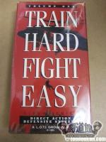 TRAIN HARD FIGHT EASY VOL1