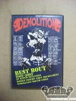 DEMOLITION・CONTENDERS 2003 BEST BOUT