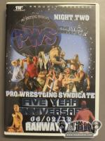 PWS FIVE YEAR ANNIVERSARY NIGHT TWO