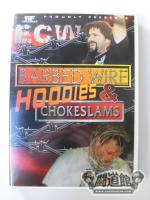 ECW BARBED WIRE,HOODIES & CHOKESLAMS