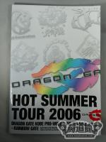 DRAGON GATE HOT SUMMER TOUR 2006
