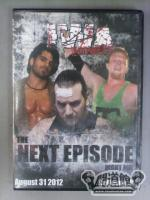 IWA-MW THE NEXT EPISODE:NIGHT 1 /  8.31.2012