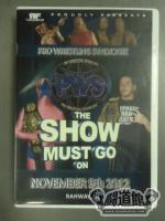 PWS THE SHOW MUST GO ON