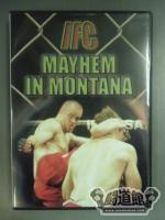IFC MAYHEM IN MONTANA