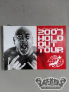 2007 HOLD OUT TOUR