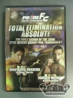 PRIDE FC TOTAL ELIMINATION ABSOLUTE GP OPENING ROUND