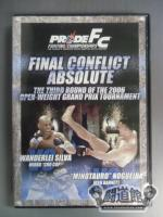 PRIDE FC FINAL CONFLICT ABSOLUTE GP THIRD & FINAL ROUND