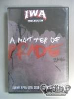 IWA-MS A MATTER OF PRIDE 2K16(04/17/2016)