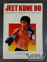 JEET KUNE DO【ENTERING TO TRAPPING TO GRAPPLING】