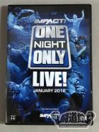 ONE NIGHT ONLY LIVE! JANUARY 2016