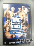 TNA【ONE NIGHT ONLY】TAG TEAM TOURNAMENT