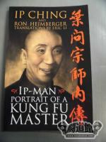 Ip Man - Portait of a Kung Fu Master <洋書>