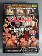 MAXIMUM MMA VALOR FIGHTING GENERATION NEXT