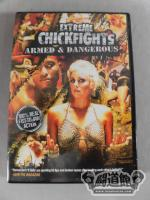 EXTREME CHICKFIGHTS ARMED & DANGEROUS