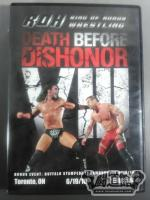 ROH DEATH BEFORE DISHONOR Ⅷ 6/19/10
