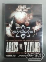 EVOLVE 6 / ARIES vs. TAYLOR