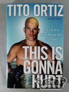 THIS IS GONNA HURT:The Life of a Mixed Martial Arts Champion