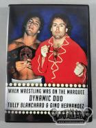 WHEN WRESTLING WAS ON THE MARQUEE DYNAMIC DUO - TULLY BLANCHARD & GINO HERNANDEZ