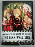 WHEN WRESTLING WAS ON THE MARQUEE TAG TEAM WRESTLING