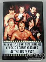 WHEN WRESTLING WAS ON THE MARQUEE CLASSIC CONFRONTATIONS OF THE SOUTHWEST