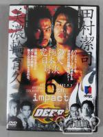 DEEP 2001 6th impact in ARIAKE COLOSSEUM