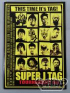 SUPER J TAG TOURNAMENT 1st