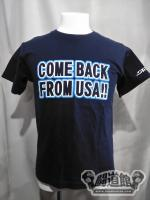 《COME BACK FROM USA!!》Tシャツ
