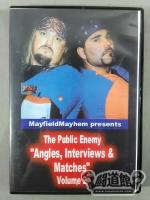 "The Public Enemy ""Angels, Interviews, & Matches"" Vol.2"