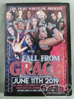 GIRL FIGHT - FALL FROM GRACE JUNE 11,2019