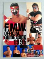 FMW OFFICIAL GUIDE BOOK 1995