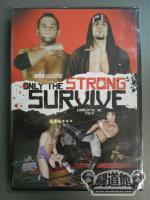 ROH ONLY THE STRONG SURVIVE