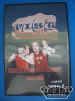 FIST WRESTLING WHERE THE SUPERSTARS OF TOMORROW・・・ SHINE TODAY