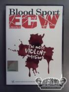 ECW ブラッド・スポーツ The most violent matches