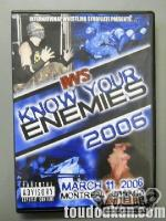 IWS KNOW YOUR ENEMIES '06