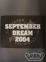 SEPTEMBER DREAM 2004